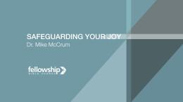 Safeguarding Your Joy