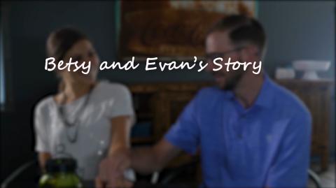 Evan & Betsy