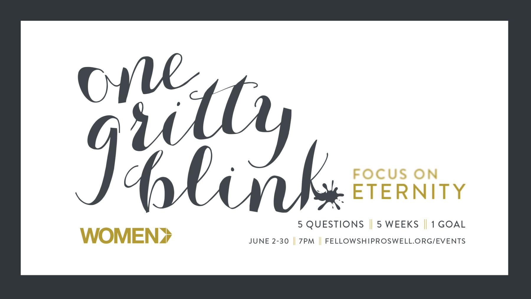 Women's Summer Study: One Gritty Blink