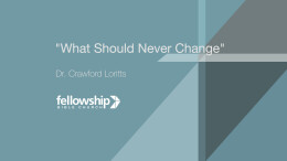 What Should Never Change - Sermon Only