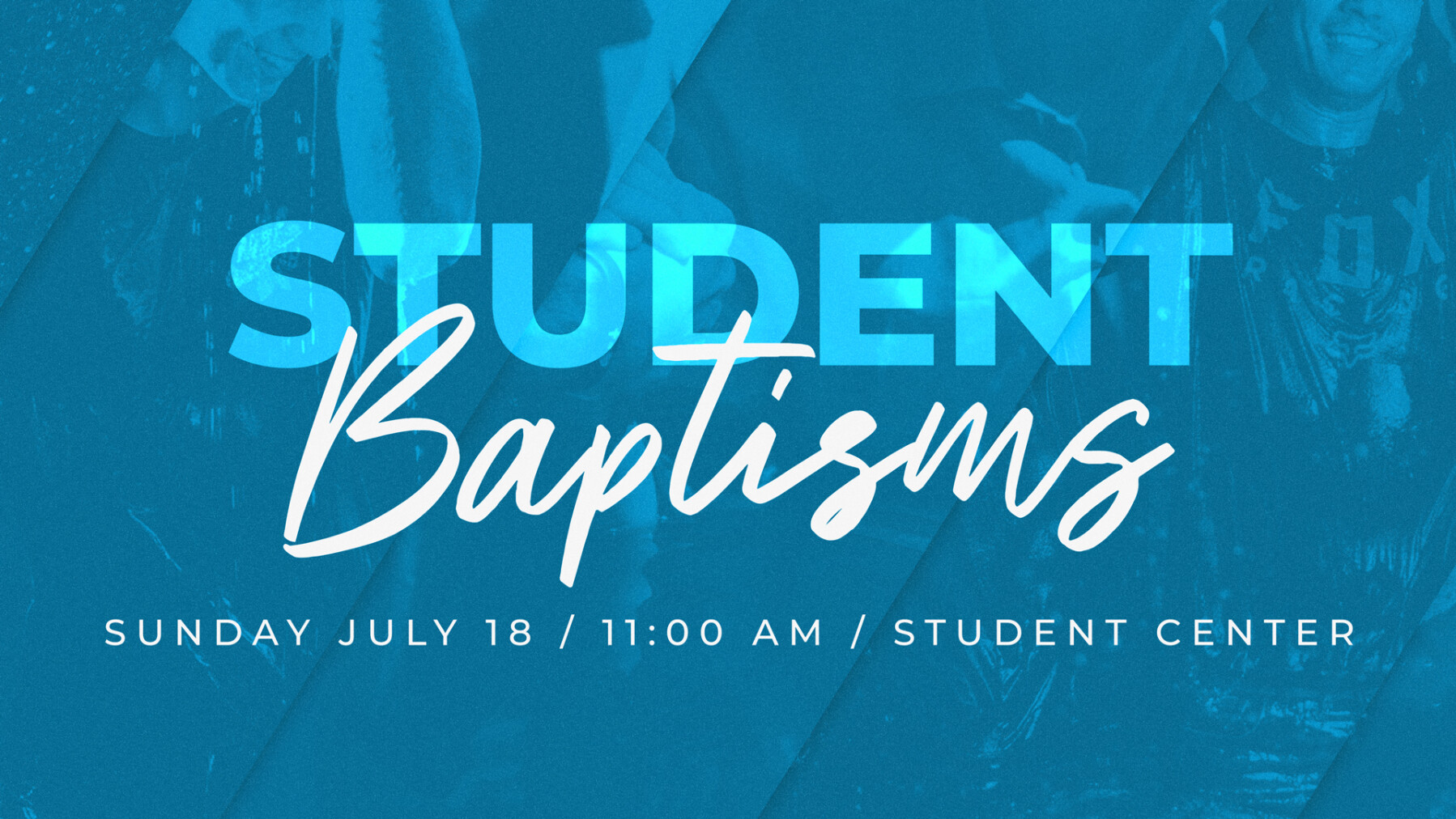 Student Baptisms