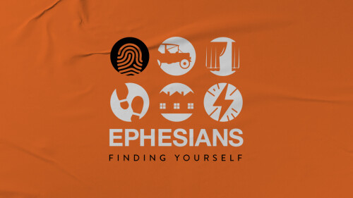 Ephesians: Finding Yourself