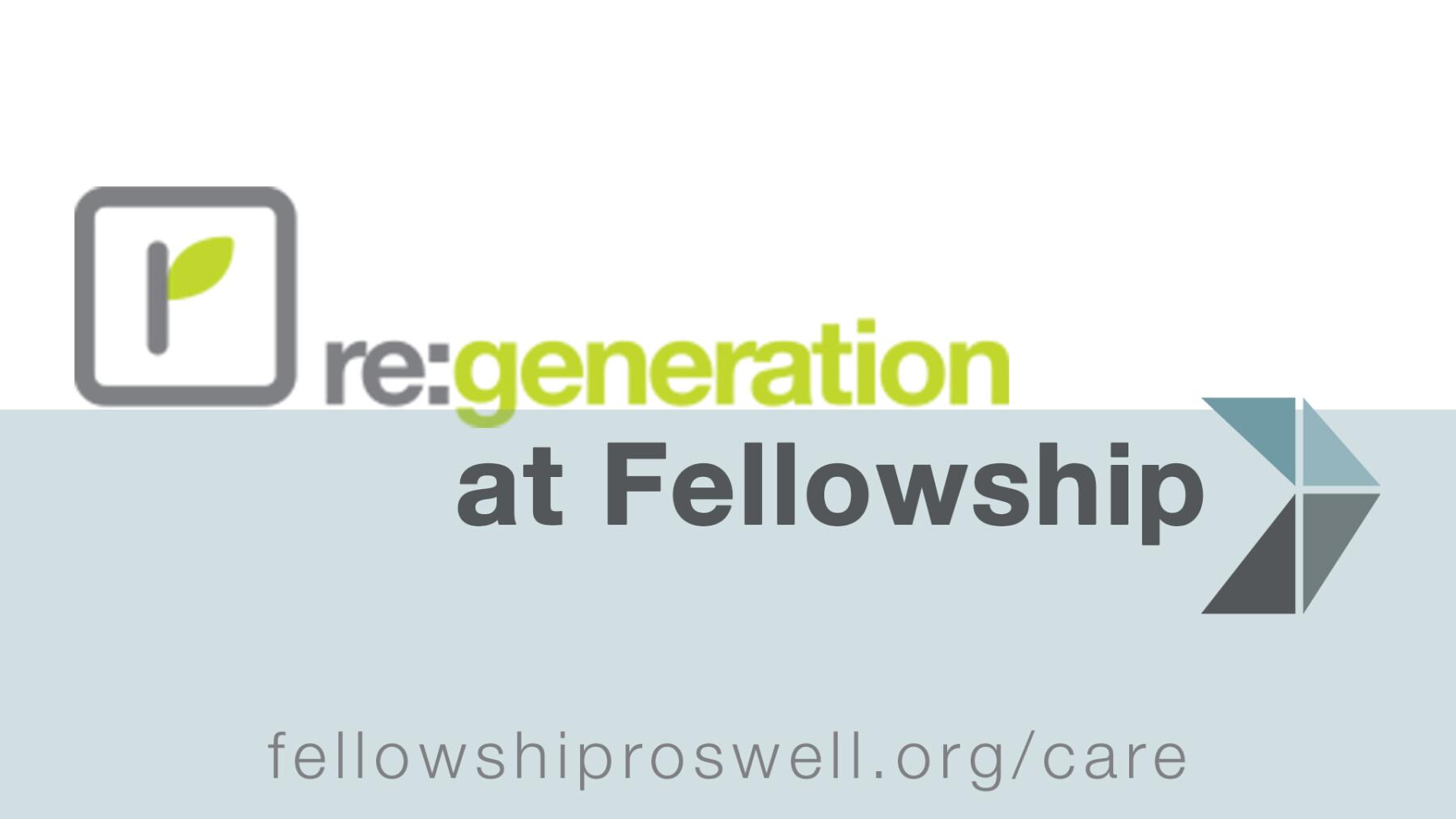 Re:generation at Fellowship Kickoff